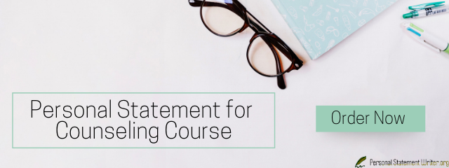 personal statement for counseling course help