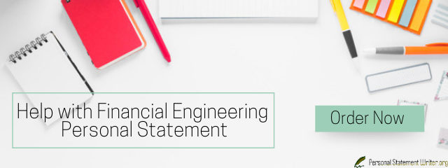 personal statement financial engineering help